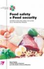 Food safety e Food security scenari futuri e ineludibile evoluzione della prevenzione primaria